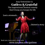 """Amy Oestricher's one-woman-show """"Gutless and Grateful"""""""